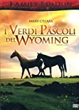 Acquista I verdi pascoli del Wyoming (family edition)