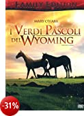 I verdi pascoli del Wyoming (family edition)