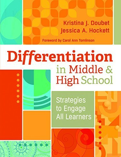 Differentiation in Middle and High School: Strategies to Engage All Learners by Kristina J. Doubet (2015-07-22)