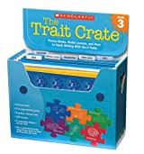 The Trait Crate(r) Grade 3: Picture Books, Model Lessons, and More to Teach Writing with the 6 Traits