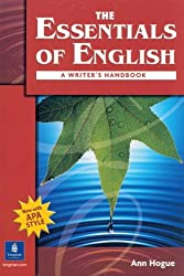 The Essentials of English: A Writer's Handbook (with APA Style) by Ann Hogue (2003-10-24)