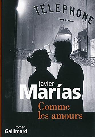Javier Marias - Comme les