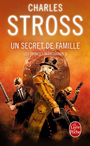 Un secret de famille (Les Princes-marchands, Tome 2) par Charles Stross
