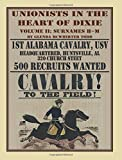 Unionists in the Heart of Dixie: 1st Alabama Cavalry, USV, Volume 2 by Glenda McWhirter Todd (2012-12-14)