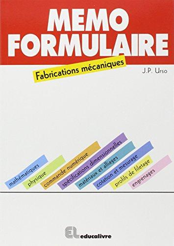 Mémo-formulaire : Fabrications mécaniques