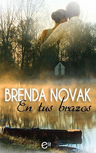 En tus brazos de Brenda Novak