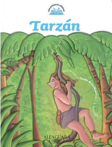 Tarzan/ Tarzan of the Apes