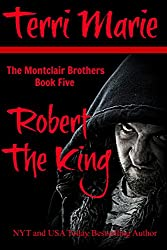 Robert the King: The Montclair Brothers, Book 5