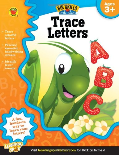 Trace Letters, Ages 3 - 5 (Big Skills for Little Hands)