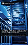 Building a Modern Data Center: Principles and Strategies of Design (English Edition)