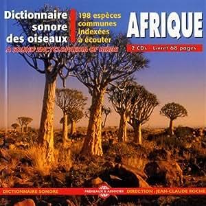 Les Oiseaux D'Afrique, Dictionnaire Sonore Des 198 Espèces Communes