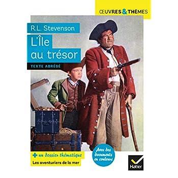 L'Île au trésor: suivi d'un dossier thématique « Pirates et aventuriers »