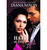 Nixon, Diana [ Hate at First Sight ] [ HATE AT FIRST SIGHT ] Nov - 2013 { Paperback }
