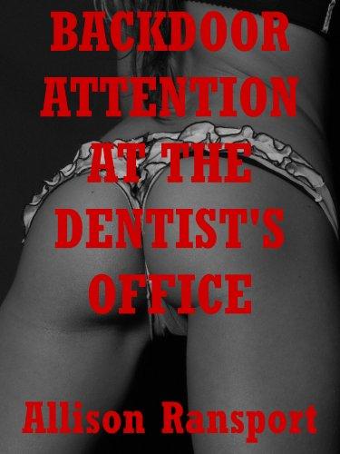 Erotic dentist exam stories
