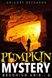 A Pumpkin Mystery (Funny Thriller): Female Sleuths Romance (Becoming Agie Book 2) (English Edition)