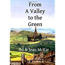 From a Valley to the Green by Ed McKie (2016-03-23)