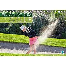 Einladung zum Golf (Tischkalender 2017 DIN A5 quer): Golf spielen: Eingelocht (Monatskalender, 14 Seiten ) (CALVENDO Sport)