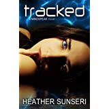Tracked (The Mindspeak Series Book 4) (English Edition)