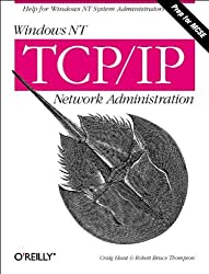 Windows NT TCP/IP Network Administration by Craig Hunt (1998-10-11)