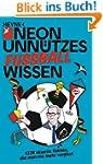 Unnützes Wissen Fußball: 1374 skurril...