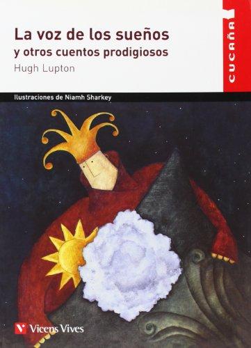 La Voz De Los Sueños Y Otros.....n/c: 24 (Colección Cucaña) - 9788431672263