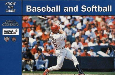 Baseball and Softball (Know the Game) by Baseball & Softball UK (30-Apr-2001) Paperback