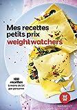Weight watchers Mes recettes à petit prix