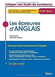 Les épreuves d'anglais - Concours des Ecoles de commerce post-bac (ACCÈS, ATOUT + 3, ECRICOME BACHELOR, LINK, PASS, PRISM, SESAME, TEAM)