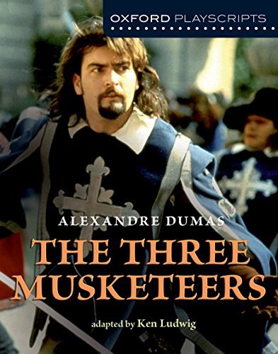 Oxford Playscripts: The Three Musketeers por Ken Ludwig