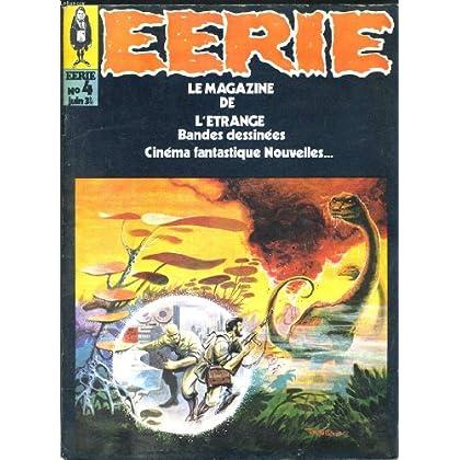 EERIE, LE MAGAZINE DE L'ETRANGE N°4, JUIN 1970. LA DEMEURE DE SALAMAND / DICTIONNAIRE DU FANTASTIQUE / COURSE CONTRE LE TEMPS / LA BELLE OU LA BÊTE / ...