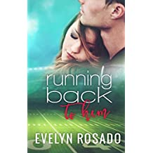 Running Back To Him (The Northern High Series Book 1) (English Edition)