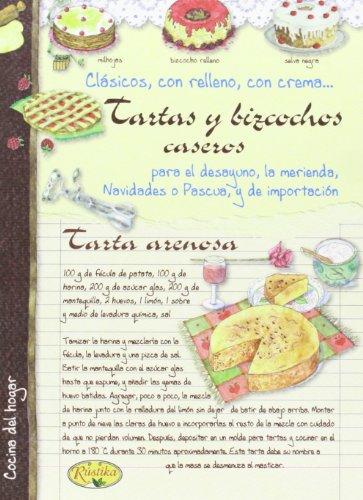 Tartas Y Bizcochos Caseros (Cocina del hogar) por Chiara Scudelotti