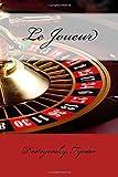 Le Joueur - CreateSpace Independent Publishing Platform - 22/03/2017