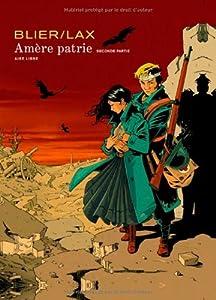 """Afficher """"Amère patrie"""""""