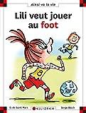 Lili veut jouer au foot - Numéro 120
