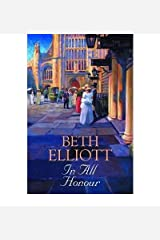 [(In All Honour)] [ By (author) Beth Elliott ] [March, 2009] Hardcover