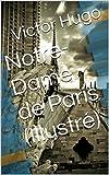 Notre-Dame de Paris (Illustré) - Format Kindle - 1,76 €