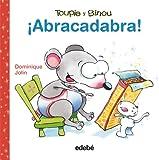 ¡Abracadabra! (Toupie y Binou)