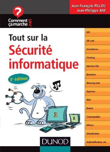 Tout sur la sécurité informatique - 3e édition (CommentCaMarche.net)