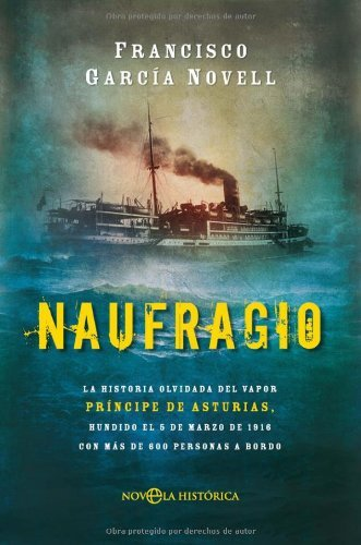 Naufragio (Novela Historica(la Esfera)) por Francisco Garcia Novell