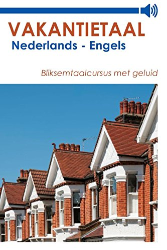 Vakantietaal Nederlands - Engels (Dutch Edition)