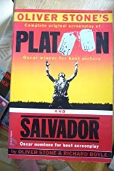 Oliver Stones Platoon and Salvador