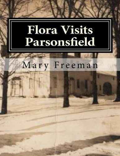 flora-visits-parsonsfield-inside-the-blazo-leavitt-house-complete-works-of-mary-freeman-poetry-by-ma