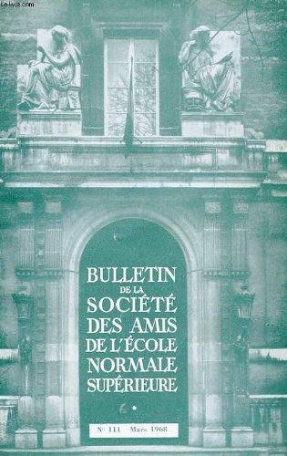 Bulletin de la societe des amis de l'ecole normale superieure - 49e annee - n° 111