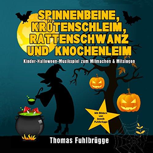 Spinnenbeine, Krötenschleim, Rattenschwanz und Knochenleim: Kinder-Halloween-Musikspiel zum Mitmachen & Mitsingen