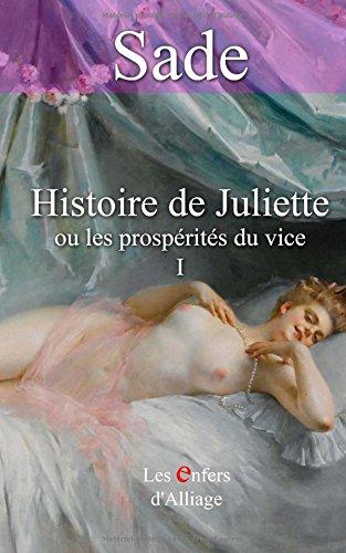 Histoire de Juliette: ou les prospérités du vice - illustrations d'origine 1797 par MIs Marquis de Sade