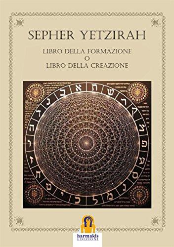Sepher Yetzirah: Libro della Formazione o Libro della Creazione ...