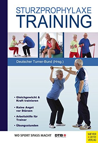 Sturzprophylaxe-Training (Wo Sport Spass macht)