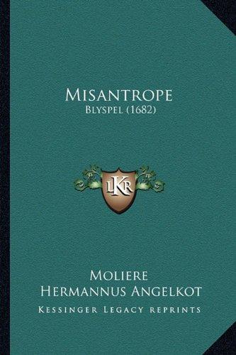 Misantrope: Blyspel (1682)