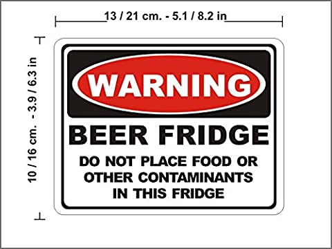 N1284 Warning Sign Beer Fridge do not place food or other contaminants Sticker vinyl decal car funny joke (L-13cm(5.1in)/10 cm(3.9 in))